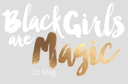 black girls are magic lit mag 1